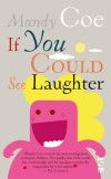 If You Could See Laughter
